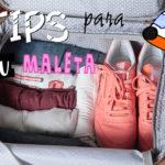 5 Tips Para Armar Maleta